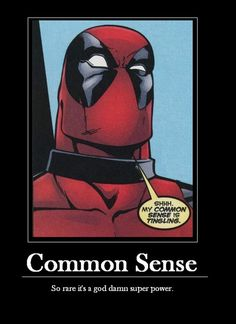 Common Sense: So Rare its a Super Power