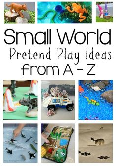 Small World Pretend Play from A to Z Series has TONS of miniature play ideas for kids! Small World Pretend Play from A to Z Series has TONS of miniature play ideas for kids! Sensory Bins, Sensory Play, Sensory Table, Play Based Learning, Early Learning, Learning Centers, Fun Learning, Dramatic Play Centers, Small World Play