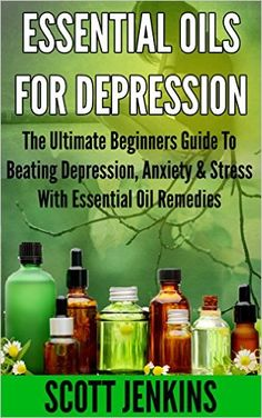 Country Mouse City Spouse Free eBooks I'm Loving Right Now: April Essential Oils for Depression: The Ultimate Beginner Guide to Beating Depression, Anxiety & Stress with Essential Oil Remedies- Scott Jenkins Essential Oils For Depression, Essential Oils For Anxiety, Essential Oil Uses, Doterra Essential Oils, Young Living Essential Oils, Coconut Oil Uses, Coconut Oil For Skin, Coconut Soap, Beating Depression