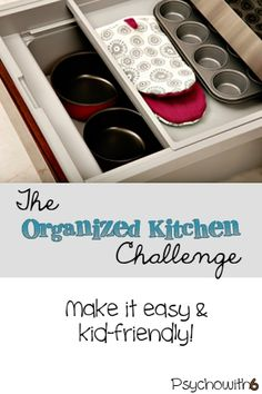 Organize your kitchen this week so the kids can help you! Don't miss the ingenious way of getting the kids to eat healthy snacks, too!