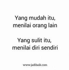 Quotes indonesia sahabat munafik Ideas for 2019 Quotes Sahabat, Rude Quotes, Spirit Quotes, Tumblr Quotes, Self Love Quotes, Strong Quotes, Daily Quotes, Words Quotes, Best Quotes