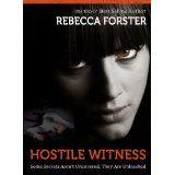 HOSTILE WITNESS (legal thriller, thriller) (The Witness Series,#1) (Kindle Edition)By Rebecca Forster