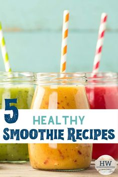 5 Healthy Smoothie Recipes | Plus Basic Smoothie Tips