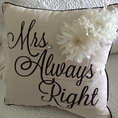 Mrs right pillow