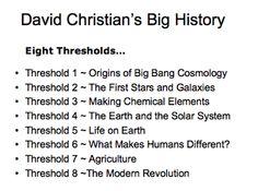 David Christian. Big History Project. Eight Thresholds.