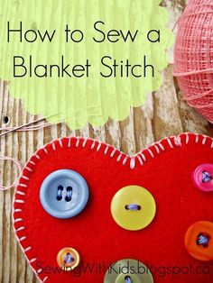 Sewing With Kids: How to Sew a Blanket Stitch