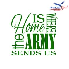 Hey, I found this really awesome Etsy listing at https://www.etsy.com/listing/201106333/home-is-where-the-army-sends-us-subway