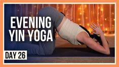 20 min Yoga for Flexibility – Day #26 (BEDTIME YIN YOGA CLASS) - YouTube Yin Yoga Sequence, Yin Yoga Poses, Yoga Day, Morning Yoga, Yin Yoga Benefits, Living Yoga, Yoga For Stress Relief, Yoga Youtube, Online Yoga Classes