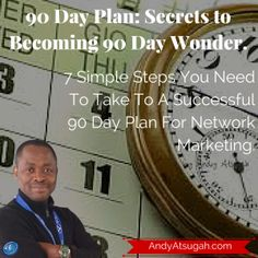90 Day Plan: Secrets to Be 90 Day Wonder