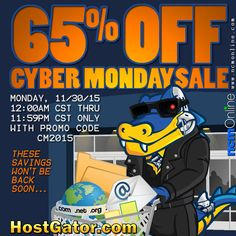 ake advantage of HostGator's 65% Off Cyber Monday Coupon Code, but remember that the discount is only available for 24 hours, starting at 12 AM CST on November 30th. These savings won't be back soon, so get to HostGator.com now to save 65%! Cyber Monday, Coupon Codes, 30th, Coupons, November, Coding, November Born, Coupon, Programming