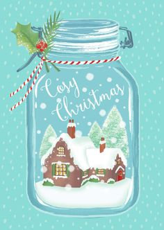 Merry Christmas Wishes : Illustration Description Claire Mcelfatrick - Christmas Snow Jar Cosy Cottage Christmas Graphics, Christmas Mood, Noel Christmas, Merry Little Christmas, Vintage Christmas Cards, Christmas Wishes, Christmas Pictures, Xmas Cards, Christmas Crafts