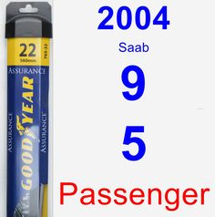 Passenger Wiper Blade for 2004 Saab 9-5 - Assurance
