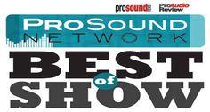 "InfoComm ""Best of Show"" Awards @prosoundnetwork @proaudioreview"