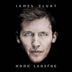 Check out Moon Landing (Digital Album) from James Blunt at the Warner Music Store! James Blunt Songs, James Blunt Albums, Shangri La, James Blunt Moon Landing, James Blunt Bonfire Heart, Nashville, Five For Fighting, Warner Music, Facing The Sun