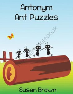 Antonym Ant Puzzles from Warm Hearts Publishing on TeachersNotebook.com -  (20 pages)  - Antonym Ant Puzzles is a printable pack that offers your students an enjoyable way to practice their reading and vocabulary skills.