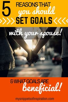 Set goals with your HUBBY! IT will change your marriage!