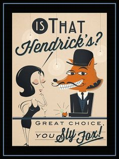 "Hendrick's A Most Unusual Gin Sly Fox Ad Mini Poster Wall Art Print 8x11"" - Free USA Shipping I need this."