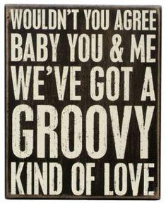 Groovy Kind of Love Lyrics. The Mindbenders and Phil Collins. Great Song Lyrics, Lyrics To Live By, Music Lyrics, Marry That Girl Lyrics, Lyric Art, Sign Quotes, Lyric Quotes, Me Quotes, Sassy Quotes