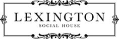Lexington Social House