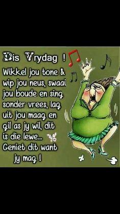 Afrikaanse Quotes, Goeie Nag, Goeie More, Good Morning Greetings, Singing, Jokes, Van, Husky Jokes, Memes