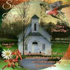 Sunday Blessing, Exodus Have a Blessed Day!
