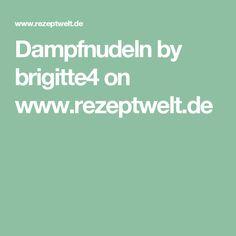 Dampfnudeln by brigitte4 on www.rezeptwelt.de