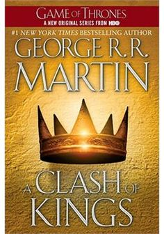 A Clash of Kings... 2nd book of the Game of Thrones series.