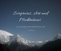 Scriptures, Art on Meditations