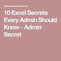 10 Excel Secrets Every Admin Should Know - Admin Secret