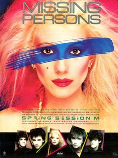 Missing Persons, 1982 Best 80s Music, Rock Videos, Power Pop, Dream Pop, Wayback Machine, The New Wave, Missing Persons, New Bands, Airbrush Art