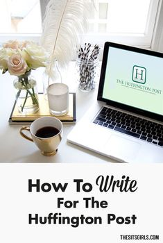 How to pitch your writing and get published on the Huffington Post.