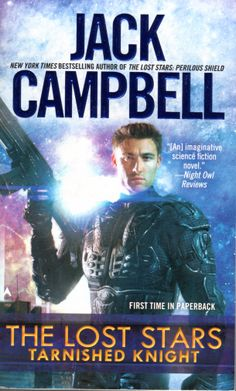 The Lost Stars: Tarnished Knight - jack Campbell