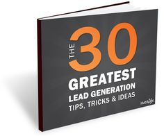 The 30 Greatest Lead Generation Tips, Tricks & Ideas Learn how to generate unlimted free traffic to any website whenever you want Marketing Topics, Inbound Marketing, Internet Marketing, Social Media Marketing, Digital Marketing, Template, Community Manager, Lead Generation, Business