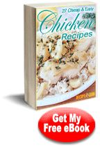 27 Cheap & Easy Chicken Recipes free eCookbook