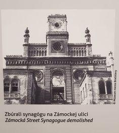Synagóga Zámocká ulica Bratislava, Bucharest, Synagogue Architecture, Jewish Synagogue, Jewish History, New Mexico, Monuments, Big Ben, Nostalgia