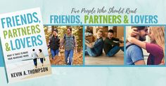 Five People Who Should Read Friends, Partners & Lovers by Kevin A. Thompson.  #marriagebooks #marriage #marriagegoals #marriagehelp #marriagequotes #booksonmarriage #booksonrelationships #kevinathompson #friendspartnerslovers