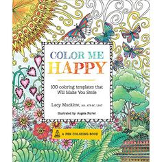 Color Me Happy: 100 Coloring Templates That Will Make You Smile (A Zen Coloring Book) by Lacy Mucklow http://www.amazon.com/dp/1937994767/ref=cm_sw_r_pi_dp_4Vm.ub1SHX15D