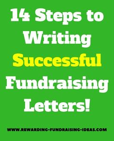 Fundraising Letter Tips: Use these 14 steps and tips to write effective and successful Fundraising Letters.