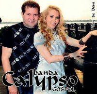 Musicas Gospel de Banda Calypso – Luz de Deus