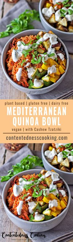 This easy Mediterranean Quinoa Bowl is full of healthy ingredients: freshly roasted vegetables, quinoa with amazing Mediterranean flavors, and a homemade, vegan Cashew Tzatziki. #vegan #glutenfree #contentednesscooking #plantbased #dairyfree