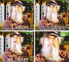 I love Uncle Si!