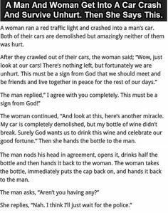 Sweet women wasn't that sweet after all #LOL #SelfishWomen #Weird Dont drink and drive✌