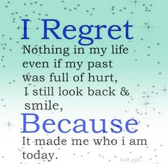 posters for friends who hurt you | regret nothing in my life…. | Awesome Quotes 4 u | Awesome Quotes ...