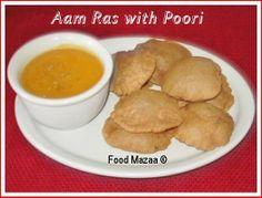 Food Mazaa: AAM RAS WITH POORIS