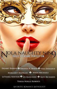 Preorder for only $0.99!!  https://www.amazon.com/NOLA-Naughty-Nin9-Romance-Anthology-ebook/dp/B01IAPB43I/ref=sr_1_8?s=digital-text&ie=UTF8&qid=1468604517&sr=1-8&keywords=liv+rancourt#navbar
