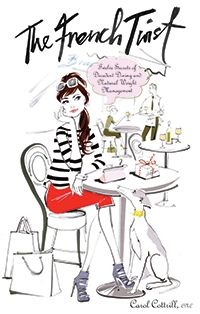 The French Twist cover - Carol Cottrill, C.N.C. | Eating In Your Likeness