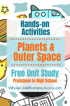 Planets & Outer Space Unit Study: PreK up to High School. Literature, Science, Biography and English Language Arts, perfect for homeschool families Space And Astronomy, Space Planets, Kindergarten Units, Space Activities, Stem Activities, Space Facts, Space Theme, Home Schooling, Outer Space