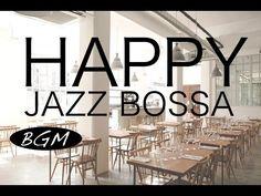 【作業用BGM】ジャズ&ボサノバBGM !カフェMUSIC!勉強用やリラックス用にも!! - YouTube