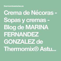 Crema de Nécoras - Sopas y cremas - Blog de MARINA FERNANDEZ GONZALEZ de Thermomix® Asturias