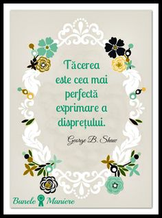 tacerea Motivational Words, Inspirational Quotes, Good Manners, Meaningful Quotes, Spiritual Quotes, Motto, Strong Women, Qoutes, Bridal Shower